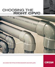 Corzan Industrial Specifier Choosing the Right CPVC eBook